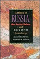 History of Russia, the Soviet Union, and Beyond, 4th