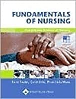 Fundamentals of Nursing: The Art and Science of Nursing Care (Fundamentals of Nursing: Art & Sci of Nurs Care ( Taylor))