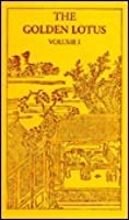 The Golden Lotus: A Translation, from the Chinese Original, of the Novel Chin P'Ing Mei
