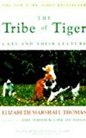 Tribe of Tiger: Cats and Their Culture
