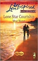 Lone Star Courtship (Texas Treasures Series #4) (Larger Print Love Inspired #445)