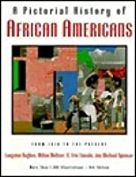 Pictorial History Of African Americans, A: Newly Updated Edition