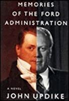Memories of the Ford Administration