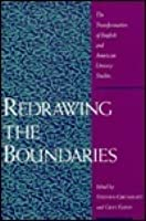 Redrawing the Boundaries: The Transformation of English & American Literary Studies