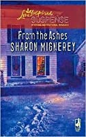 From the Ashes (Shadows of Truth Series #2) (Steeple Hill Love Inspired Suspense #73)