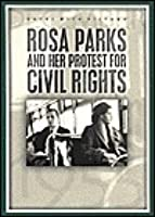 Rosa Parks And Her Protest For Civil Rights