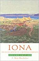 Iona: The Living Memory of a Crofting Community