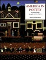 America in Poetry: With Paintings, Drawings, Photographs, and Other Works of Art