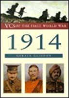 VC's of the First World War: 1914