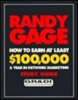 How to Earn at Least $100,000 a Year: In Network Marketing Study Guide
