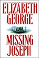 Missing Joseph (Inspector Lynley, #6) by Elizabeth George — Reviews, Discussion, Bookclubs, Lists