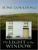 The Light In The Window By June Goulding Reviews border=