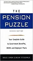 The Pension Puzzle: Your Complete Guide To Government Benefits, Rrs Ps, And Employer Plans