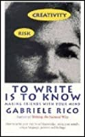 To Write is to Know: Making Friends with Your Mind