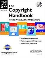 The Copyright Handbook: How To Protect & Use Written Works