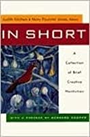 In Short: A Collection of Brief Creative Nonfiction