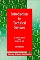 Introduction to Technical Services: Sixth Edition