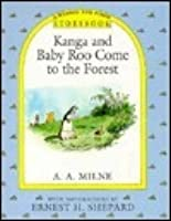 Kanga and Baby Roo Come to the Forest Storybook