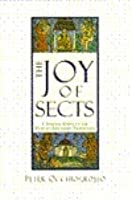 The Joy of Sects A Spirited Guide to the World's Religious Traditions