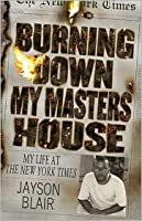 Burning Down My Masters House: Life at the New York Times