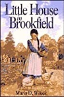 Little House in Brookfield (Little House: The Caroline Years, #1)