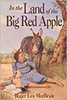 In the Land of the Big Red Apple (Little House: The Rose Years, #3)