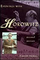 Evenings with Horowitz: A Personal Portrait