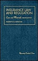Insurance Law and Regulation: Cases and Materials