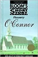 Flannery O'Connor (Bloom's Major Short Story Writers)