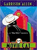 Movie Cat (A Big Mike Mystery, #6)