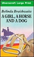 A Girl, a Horse and a Dog