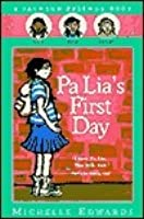 Pa Lia's First Day: A Jackson Friends Book