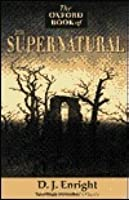 The Oxford Book of the Supernatural