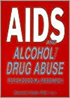 AIDS and Alcohol/Drug Abuse
