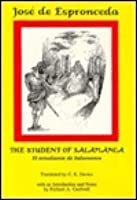 The Student of Salamanca/El Estudiante De Salamanca (Hispanic Classic)