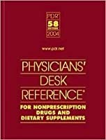 Physician's Desk Reference for Nonprescription Drugs and Dietary Supplements 2004