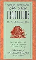 Sarah Ban Breathnach's Mrs. Sharp's Traditions: Art of Domestic Bliss