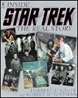 INSIDE STAR TREK THE REAL STORY (Star Trek)
