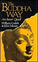 The Buddha Way:  An Inner Quest