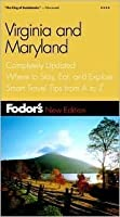 Fodor's Virginia & Maryland, 6th Edition: Completely Updated, Where to Stay, Eat, and Explore, Smart Travel Tips from A to Z (Fodor's Gold Guides)