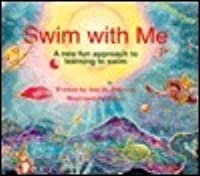 Swim with me: A new fun approach to learning to swim
