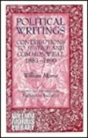 Political Writings: Contributions to Justice and Commonweal 1883-1890