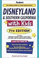 Disneyland & Southern California with Kids (Travel with Kids)