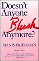 Doesn't Anyone Blush Anymore?: Love, Intimacy and the Art of Marriage
