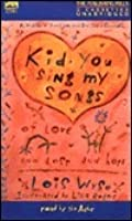 Kid, You Sing My Songs/Audio Cassettes