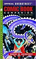 The Official Overstreet Comic Book Companion Price Guide, 8th edition (Overstreet Comic Book Companion)