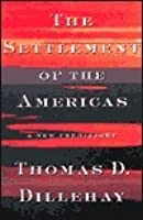 The Settlement Of The Americas A New Prehistory