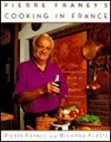 Pierre Franey's Cooking in Fra