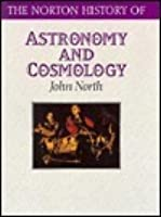 The Norton History Of Astronomy And Cosmology