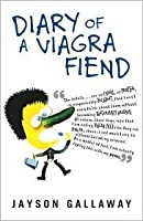 The Diary of a Viagra Fiend